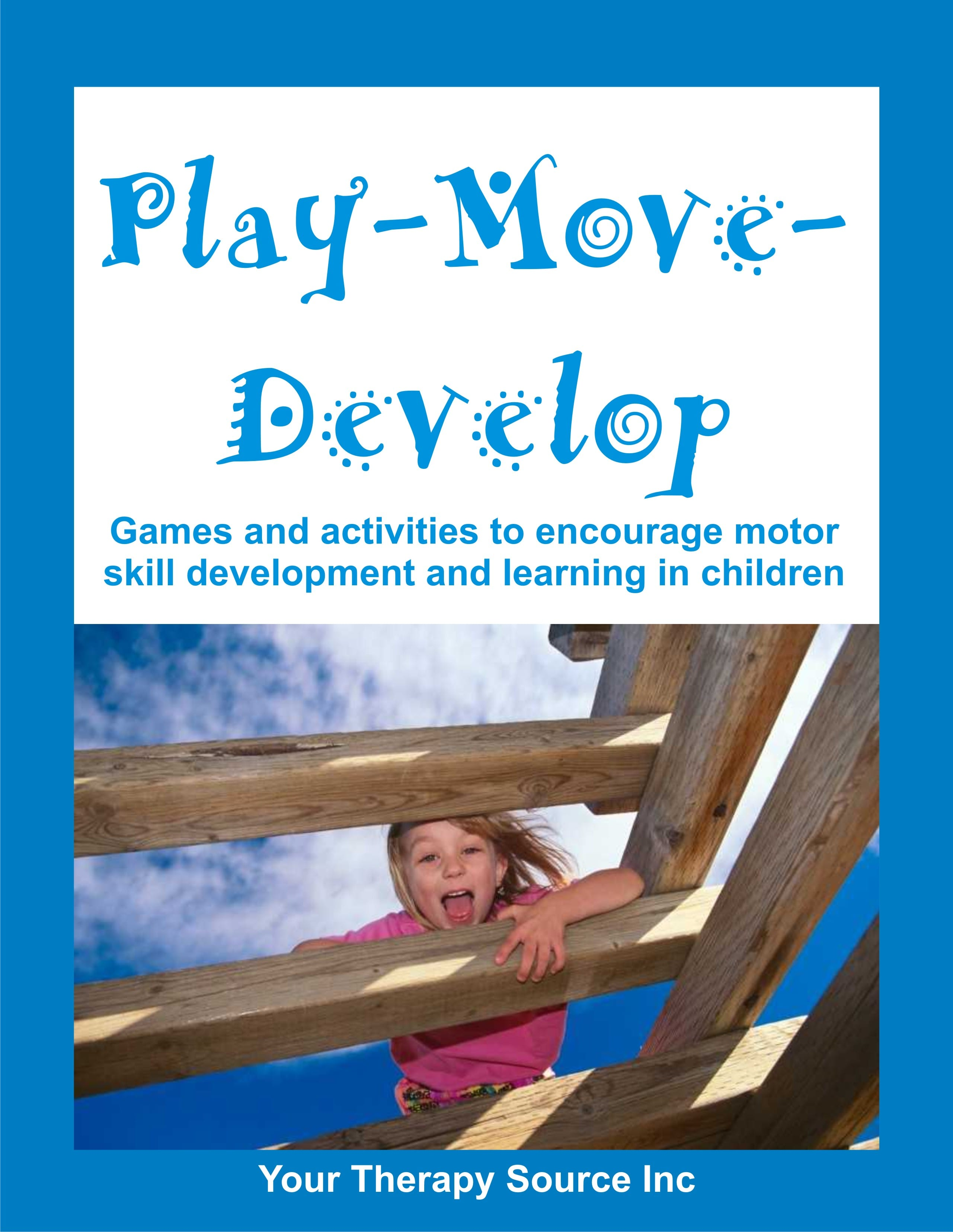 Play Move Develop