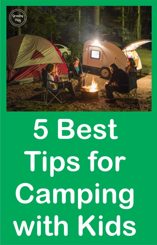 5 Best Tips for Camping with Kids 2