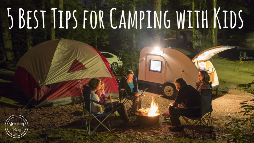 5 Best Tips for Camping with Kids