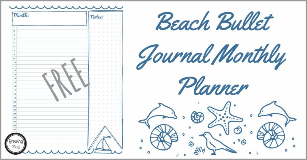 Beach Bullet Monthly Planner from Growing Play