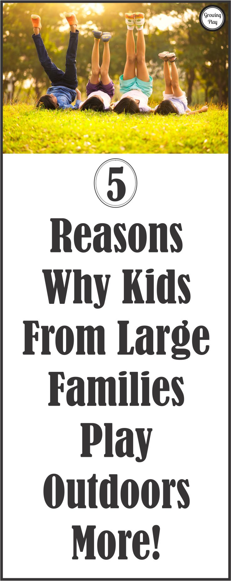 5 Reasons Why Kids From Large Families Play Outdoors More