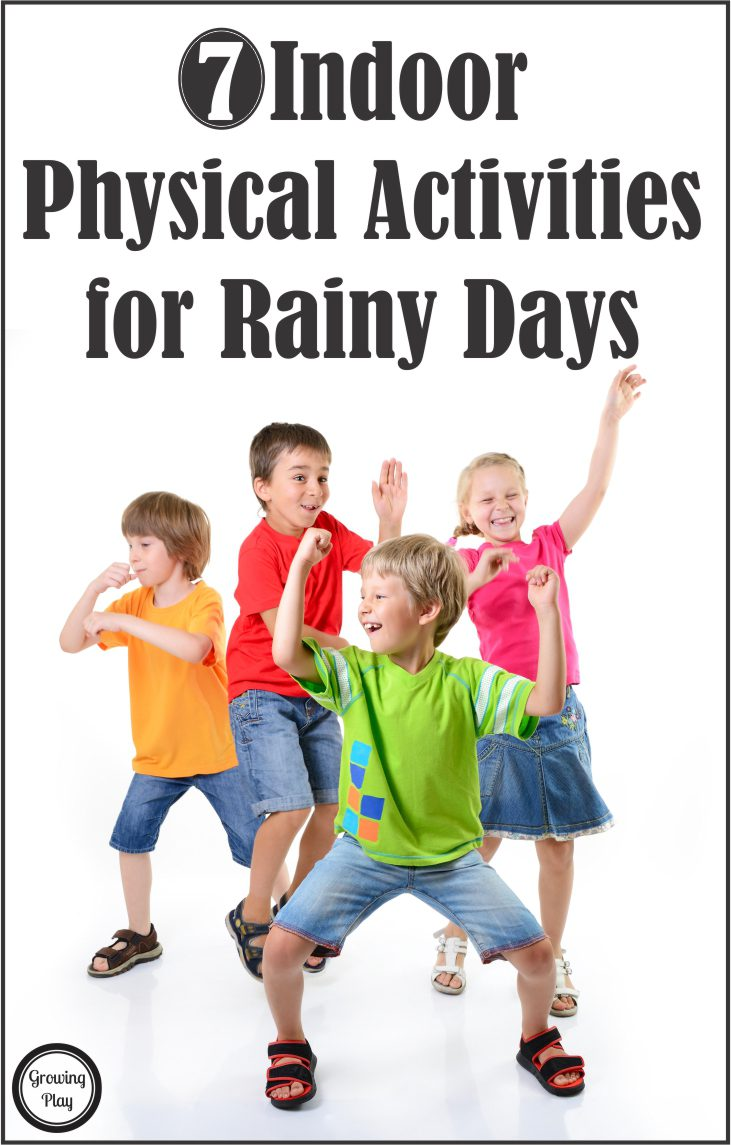 7 Indoor Physical Activities for Rainy Days from Growing Play