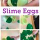 Slime Eggs