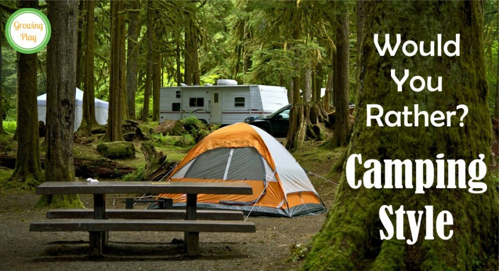 Would You Rather Camping Style