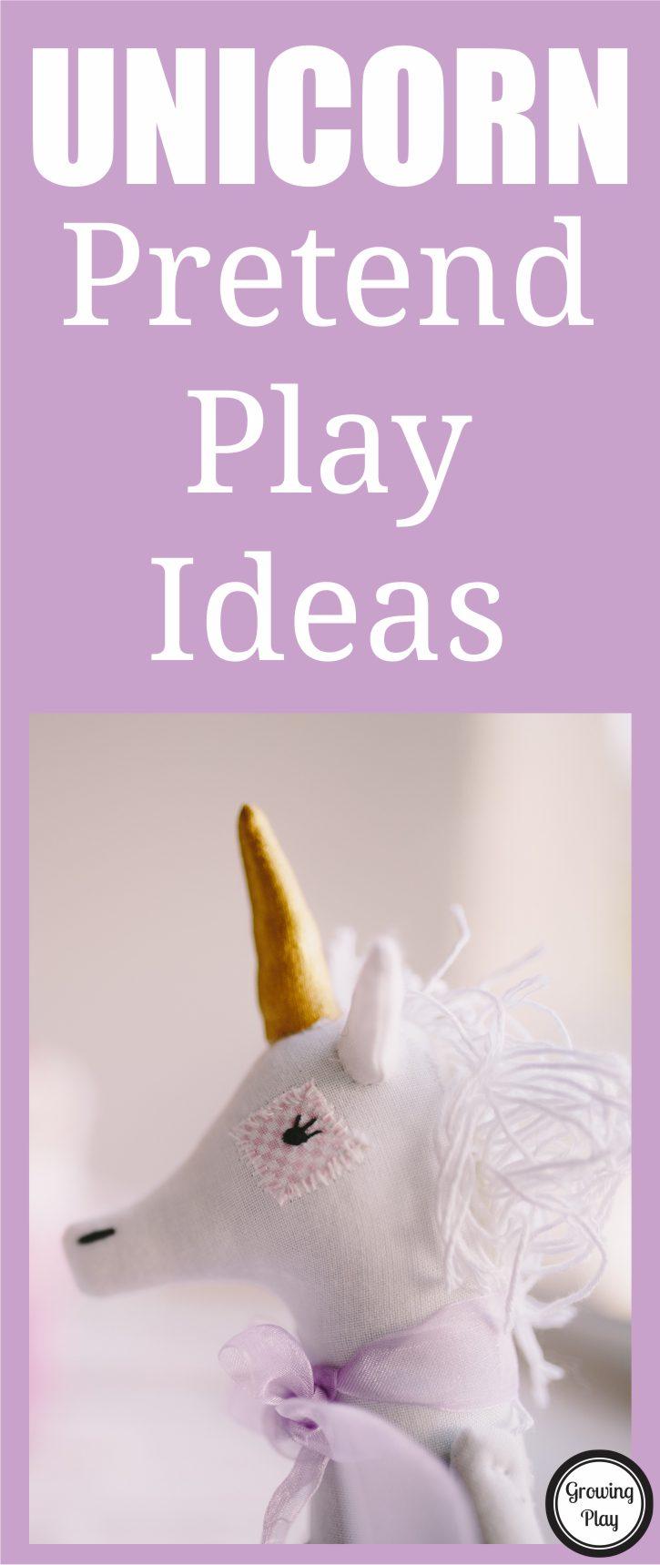 Unicorn Pretend Play Ideas - Growing Play