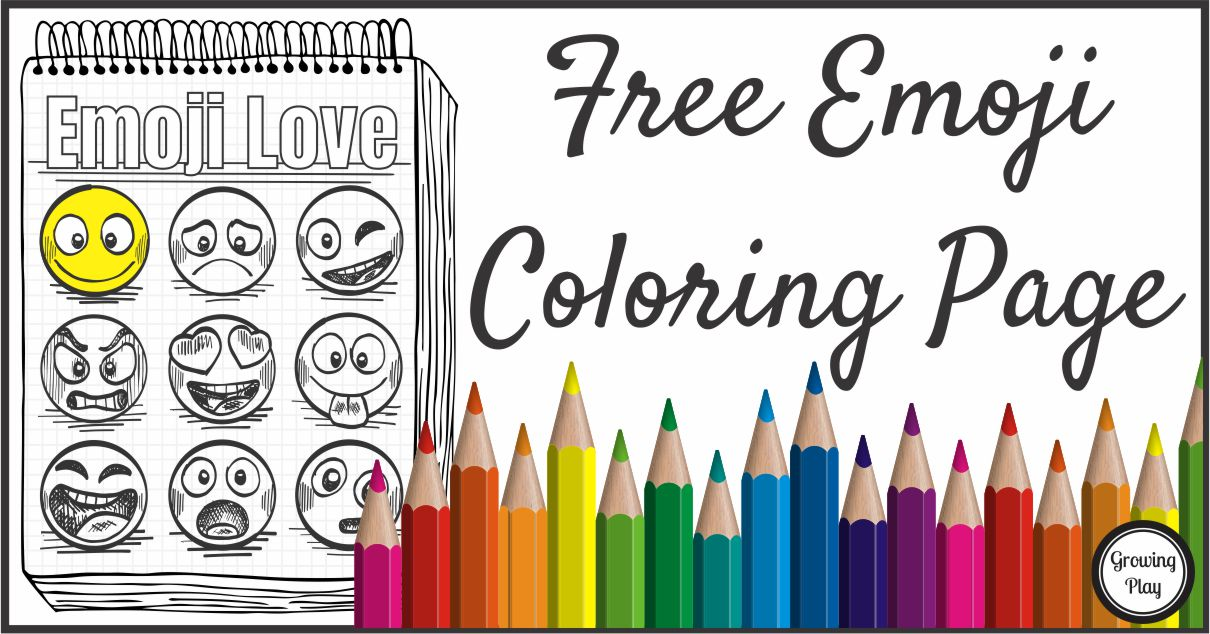 Emoji Coloring Page Free From Growing Play Growing Play
