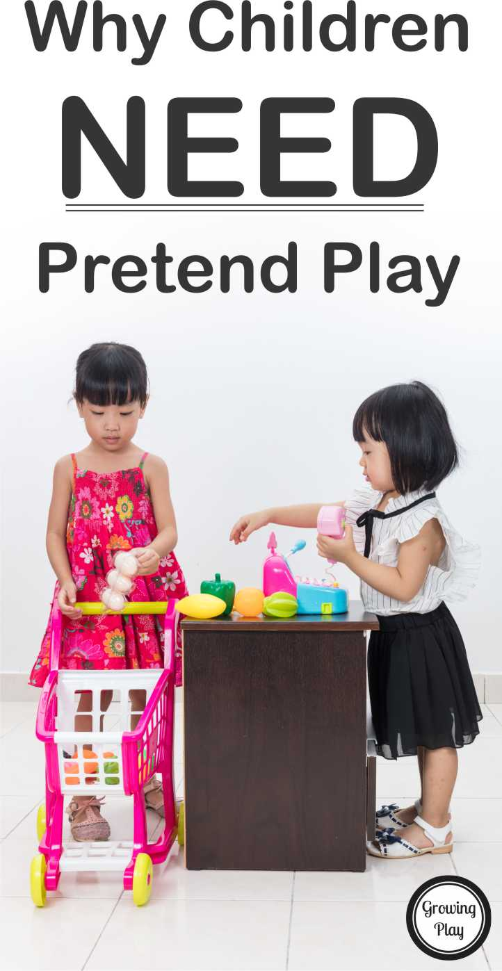 Why Children Need Pretend Play