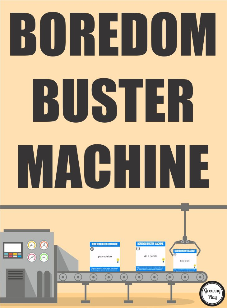 Boredom Buster Machine from Growing Play