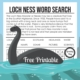 Combine learning with play with this free Loch Ness Monster word search that includes information about the mythical creature too!